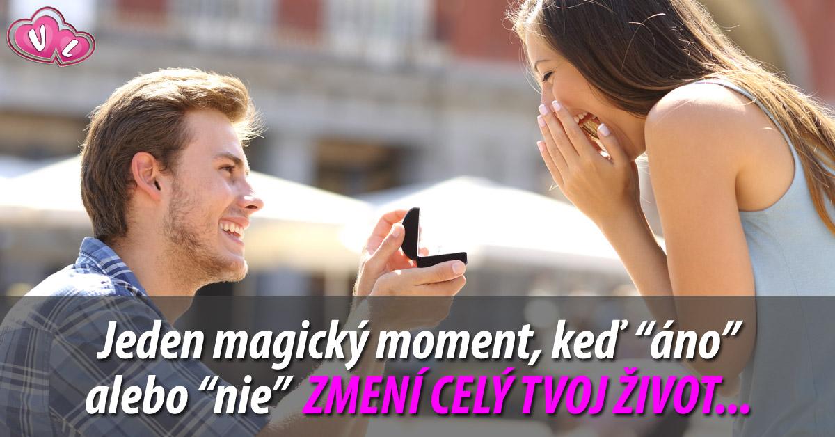 magický moment, ktorý zmení celý tvoj život